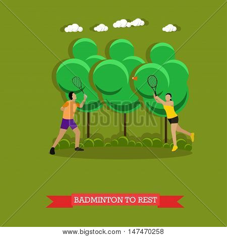 Vector illustration of young couple is playing badminton outside in good weather. Sport equipment, two badminton rackets and a shuttlecock. Outdoor active lifestyle. Flat design style