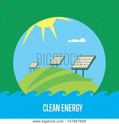 Clean energy vector illustration. Solar panels in field under the sun and blue sky. Ecological types of electricity. Natural landscape. Eco generation. Renewable resources concept.