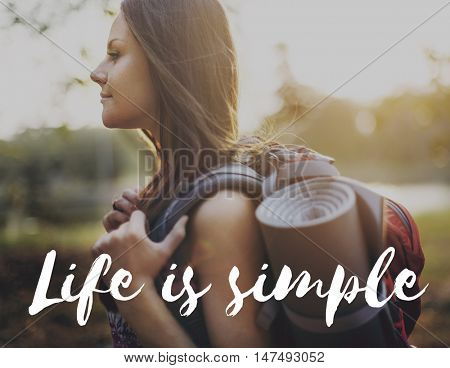 Life is Simple Mind Balance Live Enjoy Simplicity Concept