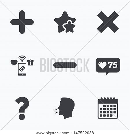Plus and minus icons. Delete and question FAQ mark signs. Enlarge zoom symbol. Flat talking head, calendar icons. Stars, like counter icons. Vector