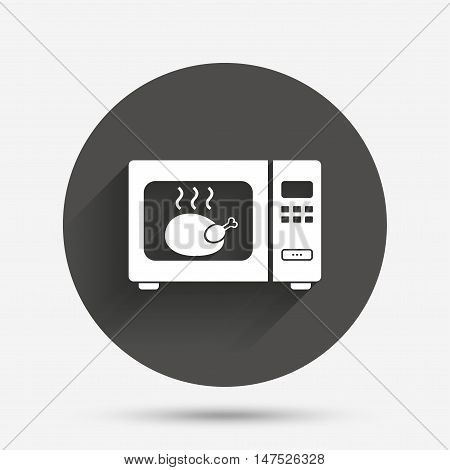 Microwave oven sign icon. Roast chicken. Kitchen electric stove symbol. Circle flat button with shadow. Vector