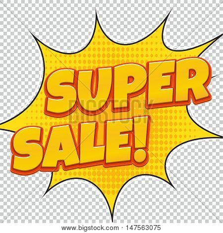 Super Sale. Sale banner. Comic pop art style. Banner design. Banner template. Best product sale. Design of the yellow explosion flyer pop art comic sale discount promotion.
