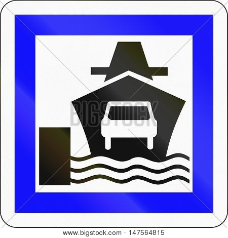 Informational Road Sign Used In France - Car Ferry