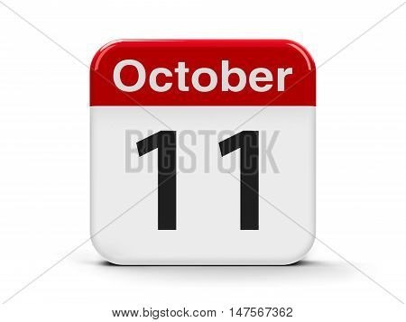 Calendar web button - The Eleventh of October - International Day of the Girl Child three-dimensional rendering 3D illustration