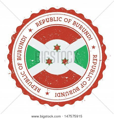 Grunge Rubber Stamp With Burundi Flag. Vintage Travel Stamp With Circular Text, Stars And National F