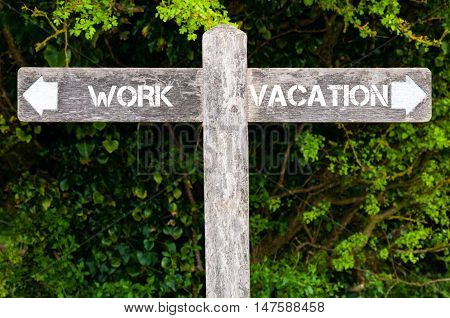 Work Versus Vacation Directional Signs