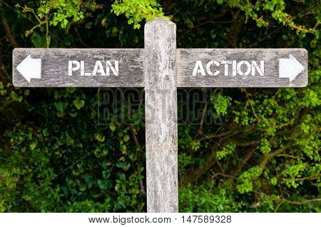Plan Versus Action Directional Signs