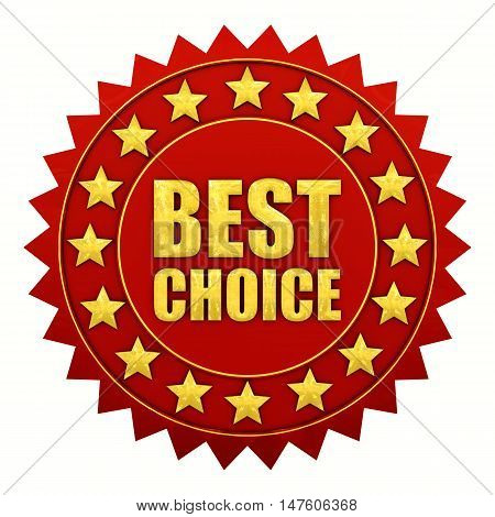 Best choice warranty red and gold label , 3d illustration