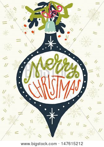 Vintage Christmas bauble with hand drawn snowflakes on the background and Merry Christmas hand lettering. Vector design elements perfect for xmas greeting and invitation cards flyers and poster.