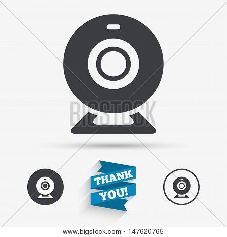 Webcam sign icon. Web video chat symbol. Camera chat. Flat icons. Buttons with icons. Thank you ribbon. Vector