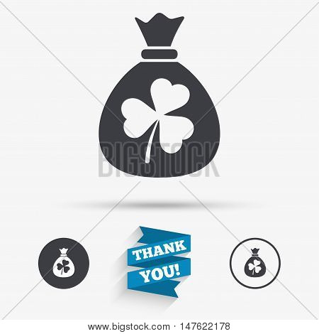 Money bag with three leaves clover sign icon. Saint Patrick trefoil shamrock symbol. Flat icons. Buttons with icons. Thank you ribbon. Vector