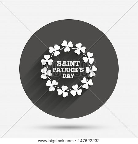 Wreath of Clovers with three leaves sign icon. Saint Patrick trefoil shamrock symbol. Circle flat button with shadow. Vector