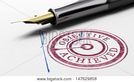 3D illustration of a rubber stamp where it is written objective achieved fountain pen and sign over paper background. Concept of training certification or correction committee.