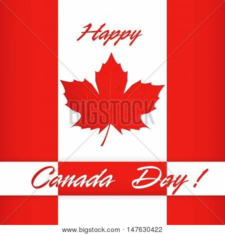 Happy Canada day poster. Canada flag vector illustration greeting card.