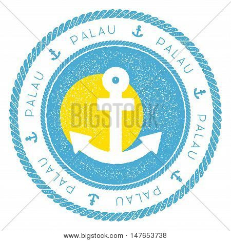 Nautical Travel Stamp With Palau Flag And Anchor. Marine Rubber Stamp, With Round Rope Border And An
