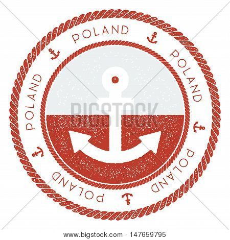 Nautical Travel Stamp With Poland Flag And Anchor. Marine Rubber Stamp, With Round Rope Border And A