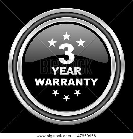 warranty guarantee 3 year silver chrome metallic round web icon on black background