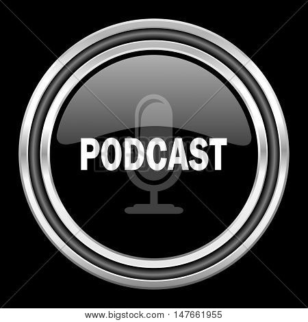 podcast silver chrome metallic round web icon on black background
