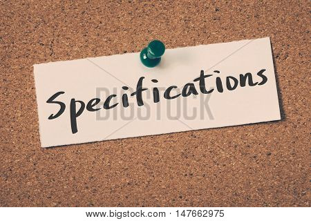 Specifications note pin on the bulletin board