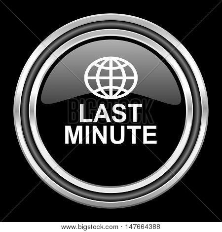 last minute silver chrome metallic round web icon on black background