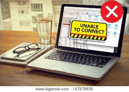 Connect Unavailable Unable Connect Notification