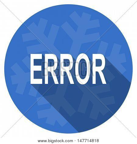 error blue flat design christmas winter web icon with snowflake