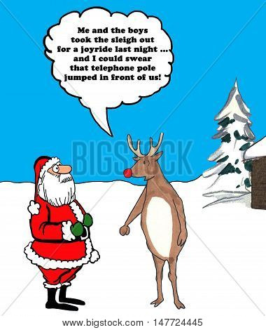 Color cartoon of the red-nosed reindeer telling Santa Claus he wrecked the sleigh when he took it out for a joyride.