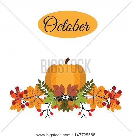 October banner with pumpkin autumn leaves and berries. Greeting card calendar vector illustration