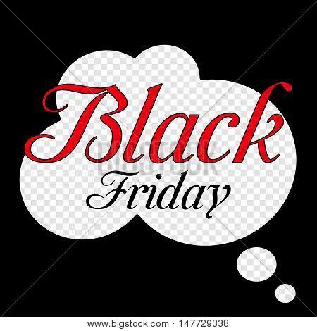 Black Friday sale inscription design template. in speech bubble Black Friday banner. Black Friday sales tag. Vector illustration.