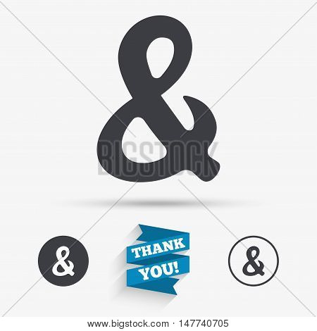 Ampersand rounded sign icon. Programming logical operator AND. Wedding invitation symbol. Flat icons. Buttons with icons. Thank you ribbon. Vector