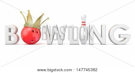 Word BOWLING crown bowling ball and pin Front view. 3D rendering illustration isolated on white background