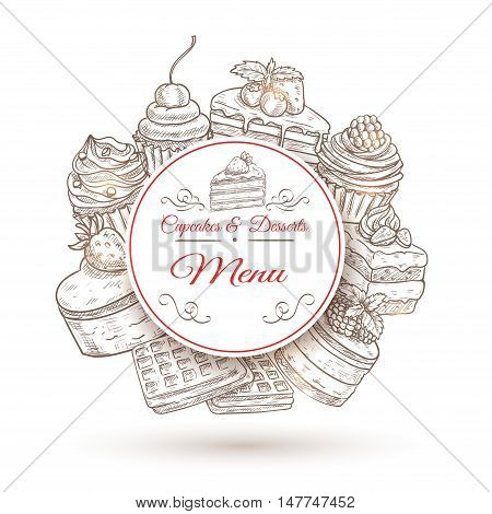 Pastry desserts menu poster with cake, cupcake, muffin and waffle, decorated by cream, fresh fruit and nut. Cafe, bakery shop design