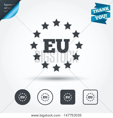 European union icon. EU stars symbol. Circle and square buttons. Flat design set. Thank you ribbon. Vector