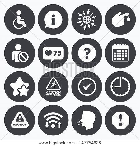 Calendar, wifi and clock symbols. Like counter, stars symbols. Attention notification icons. Question mark and information signs. Injury and disabled person symbols. Talking head, go to web symbols. Vector
