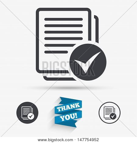 Text file sign icon. Check File document symbol. Flat icons. Buttons with icons. Thank you ribbon. Vector