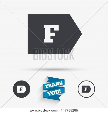 Energy efficiency class F sign icon. Energy consumption symbol. Flat icons. Buttons with icons. Thank you ribbon. Vector