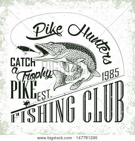Fishing club emblem, Spinning with plug fishing and jumping pike, grunge monochrome  print,  vintage label, graphic design with grunge effect, fishing club tee shirt print stamp design, vector