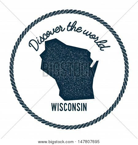 Wisconsin Map In Vintage Discover The World Rubber Stamp. Hipster Style Nautical Postage Stamp, With
