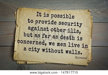 TOP-20. Ancient Greek philosopher Epicurus quote.