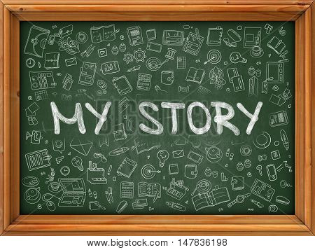 Green Chalkboard with Hand Drawn My Story with Doodle Icons Around. Line Style Illustration.