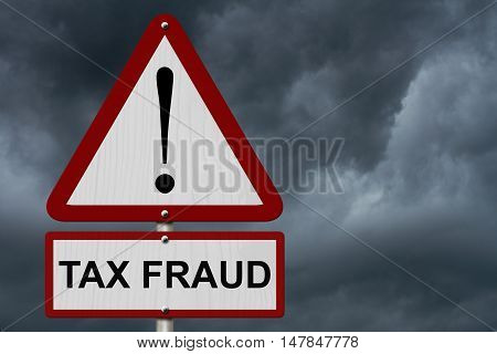 White and Red Tax Fraud Caution Highway Road Sign Red Yellow Warning Highway Sign with words Tax Fraud with stormy sky background, 3D Illustration