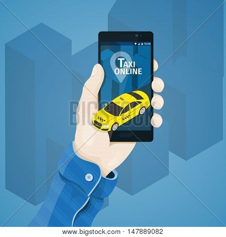 Hand with phone vector illustration in flat style. Man's hand holding a phone concept.  Order a taxi online. Service for travel. 3d yellow taxi on black phone screen