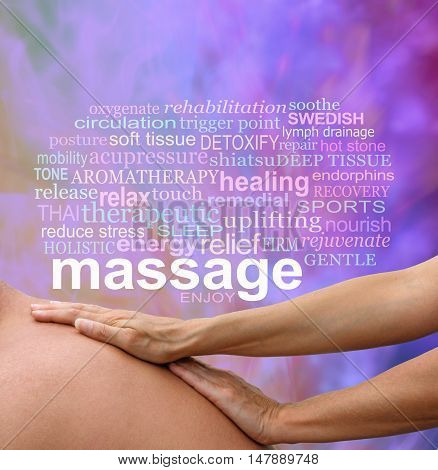 Benefits of Body Massage Words - Female massage therapist hands gliding over mature male back with flecked purple coloring  in background and a MASSAGE word cloud above