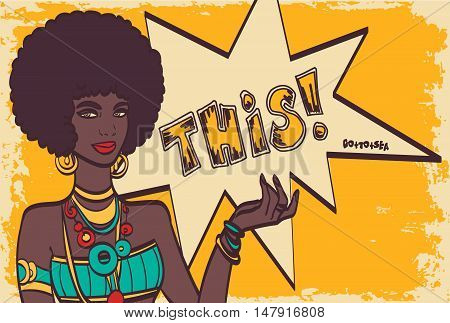 THIS, pop art face. Wonderful sexy african woman with speech bubble. Vector colorful background in pop art retro comic style. Pop art girl. Pop art background
