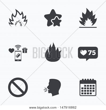 Fire flame icons. Prohibition stop sign symbol. Flat talking head, calendar icons. Stars, like counter icons. Vector