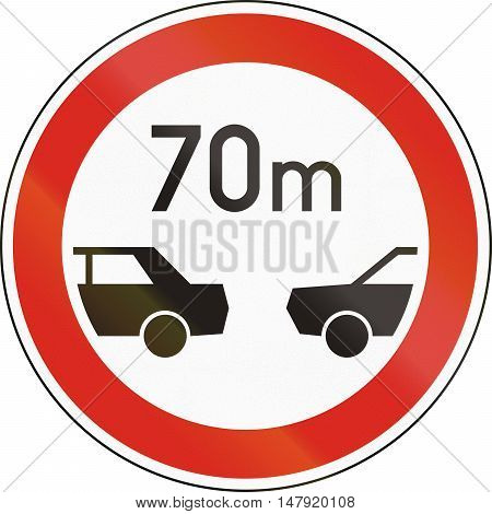 Road Sign Used In Hungary - Minimum Distance Between Motor Vehicles