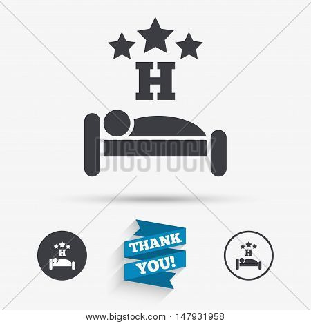 Three star Hotel apartment sign icon. Travel rest place. Sleeper symbol. Flat icons. Buttons with icons. Thank you ribbon. Vector