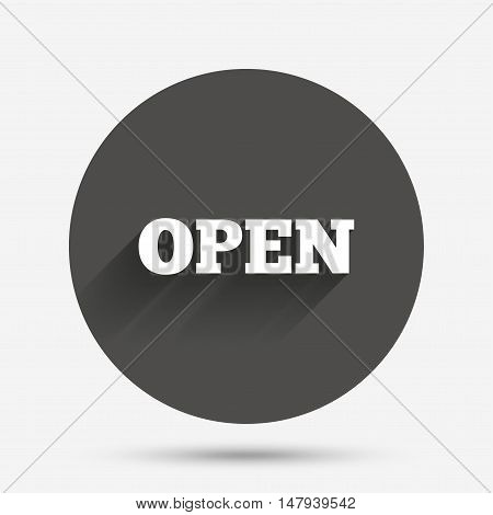 Open sign icon. Entry symbol. Circle flat button with shadow. Vector