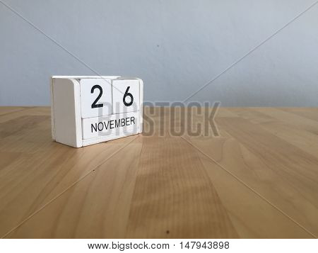 November 26Th. November 26 White Wooden Calendar On Vintage Wood Abstract Background.autumn Day.copy