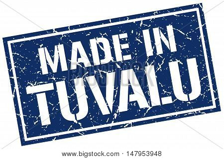 made in Tuvalu. Stamp. Square grunge sign